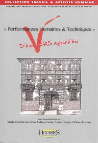 Performances humaines & techniques : d'hier VERS aujourd'hui