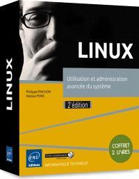 Linux : utilisation et administration avancée du système