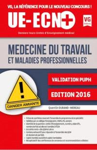 Médecine du travail et maladies professionnelles : validation PUPH