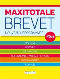 Maxitotale brevet : nouveaux programmes 2017