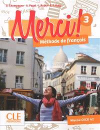 Merci ! méthode de français 3 : niveau CECR A2