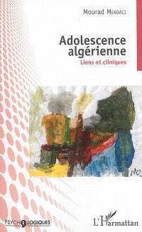 Adolescence algérienne : liens et cliniques