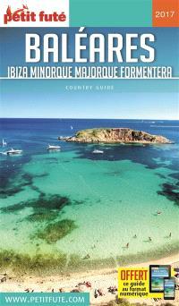 Baléares : Ibiza, Minorque, Majorque, Formentera : 2017