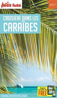 Croisière dans les Caraïbes : 2017