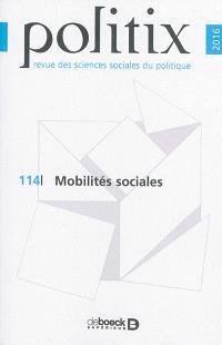 Politix. n° 114, Mobilités sociales