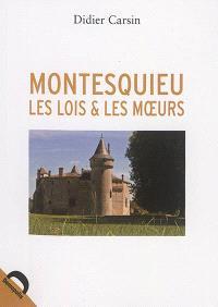 Montesquieu : les lois et les moeurs