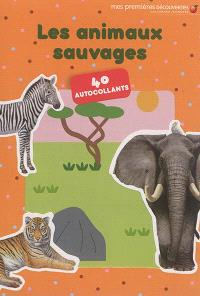 Les animaux sauvages : 40 autocollants