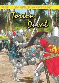 Les meilleurs récits de.... Volume 37, Les meilleurs récits de Torton, Duval