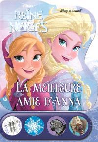La reine des neiges : la meilleure amie d'Anna