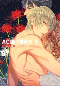 Acid town. Volume 5