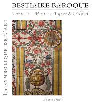 Bestiaire baroque. Volume 2, Hautes-Pyrénées Nord