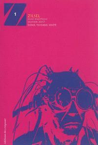Zilsel : science, technique, société. n° 1