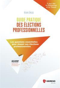 Guide pratique des élections professionnelles : les questions essentielles pour réussir ses élections professionnelles