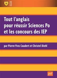 Tout l'anglais pour réussir Sciences Po et les concours des IEP