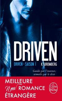 Driven. Volume 1, Driven : saison 1