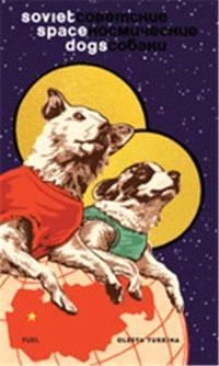 SOVIET SPACE DOGS /ANGLAIS