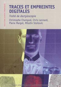 Traces et empreintes digitales : traité de dactyloscopie