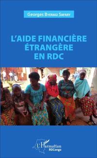 L'aide financière étrangère en RDC : conditionnalités et corrélation avec les efforts du gouvernement pour la croissance