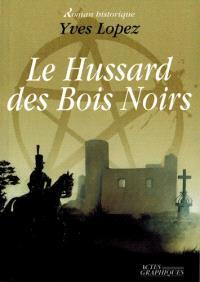 Le hussard des Bois Noirs