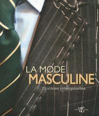 La mode masculine : 20 icônes intemporelles