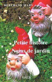 Petite histoire des nains de jardin
