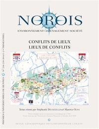 Norois. n° 238-239, Conflits de lieux, lieux de conflits