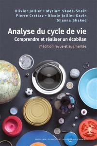 Analyse du cycle de vie : comprendre et réaliser un écobilan