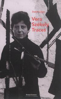Vera Székely : traces