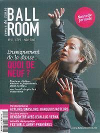 Ballroom. n° 11, Apprendre la danse, comprendre la danse
