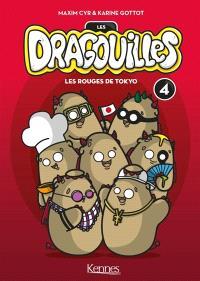 Les dragouilles. Volume 4, Les rouges de Tokyo