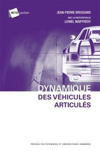 Dynamique des véhicules articulés : véhicules routiers, robots à roues