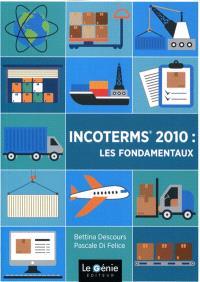 Incoterms 2010 : les fondamentaux