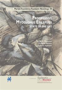 Progressive myoclonus epilepsies : state of the art