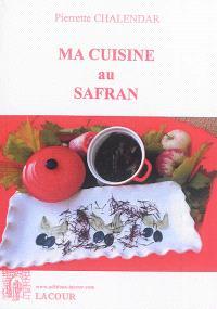 Ma cuisine au safran