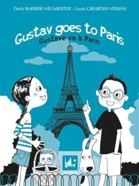 Gustave goes to Paris = Gustav va à Paris