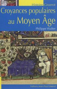 Croyances populaires au Moyen Age