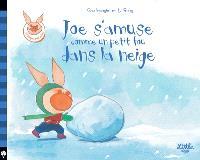 Joe s'amuse comme un petit fou dans la neige