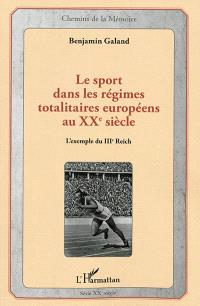 Le sport dans les régimes totalitaires : l'exemple du IIIe Reich