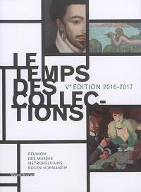Le temps des collections : Ve édition, 2016-2017
