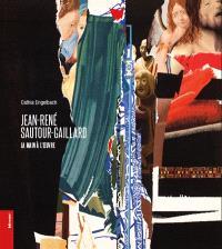 Jean-René Sautour-Gaillard : la main à l'oeuvre