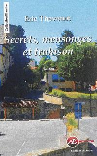Secrets, mensonges et trahison