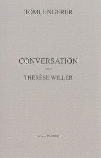 Conversation avec Thérèse Willer