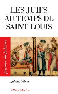 Les Juifs aux temps de Saint Louis