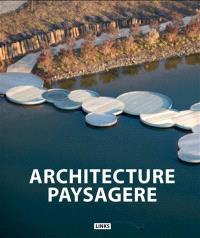 Creative landscape design = Architecture paysagère = Nueva arquitectura del paisaje