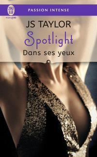 Spotlight. Volume 2, Dans ses yeux