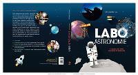 Labo astronomie pour les kids : 52 projets pour initier les enfants à l'astronomie