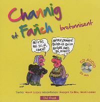 Channig et Fañch bretonnisent