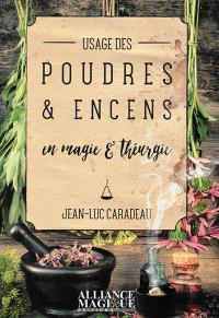 Usage des poudres et encens en magie et théurgie