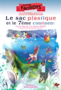Le sac plastique et le 7e continent : méthode Facilidys
