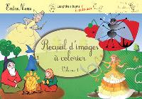 Recueil d'images à colorier. Volume 1